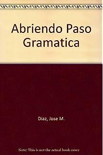 Abriendo paso: Gramática