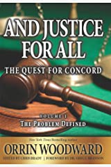 And Justice For All: The Quest for Concord (The Problem Defined Book 1)
