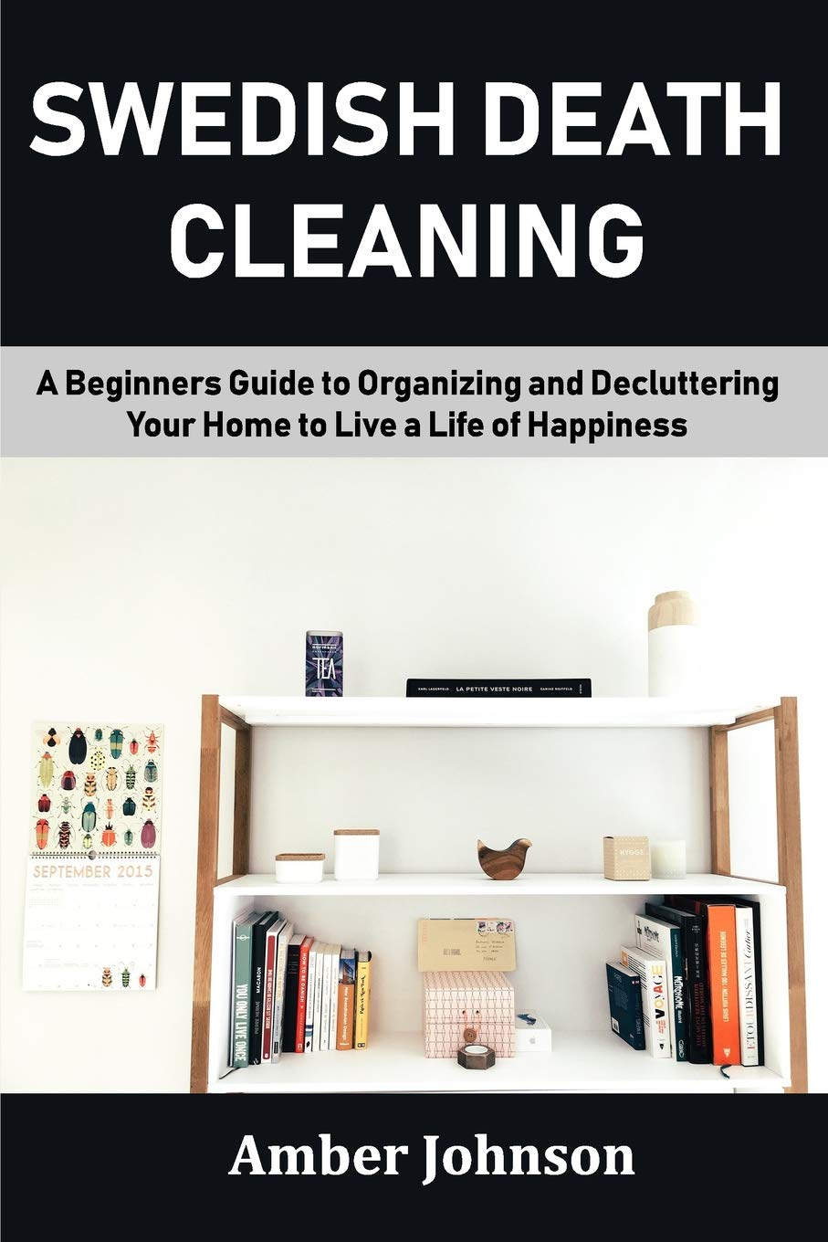 Buy Swedish Death Cleaning A Beginners Guide to Organizing and ...