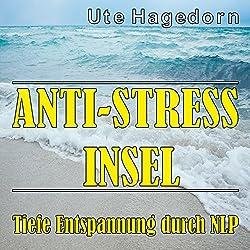Anti-Stress Insel
