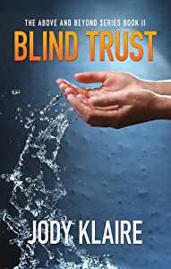 Blind Trust (Above and Beyond)