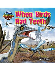 When Birds Had Teeth (Dino-Sphere)