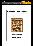 Evangile de la Parole Perdue, Roman initiatique