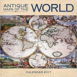 Amazon antique maps of the world wall calendar 2017 art amazon antique maps of the world wall calendar 2017 art calendar 9781783619832 books gumiabroncs Gallery