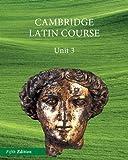 North American Cambridge Latin Course Unit 3 Student's Book 5th Edition