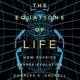 Amazon.com: The Equations of Life: How Physics Shapes ...