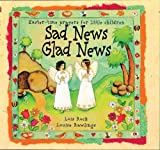 Sad News Glad News, Lois Rock and Louise Rawlings, 0745937330