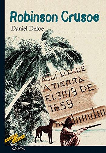 Robinson Crusoe (Clásicos - Tus Libros-Selección) (Spanish Edition)