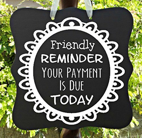 amazon com reminder payment due sign business sign child care