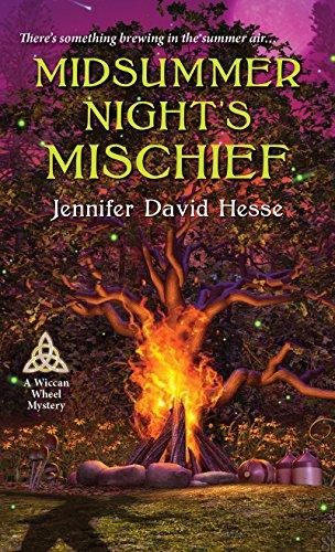 Midsummer Night's Mischief (A Wiccan Wheel Mystery Book 1)