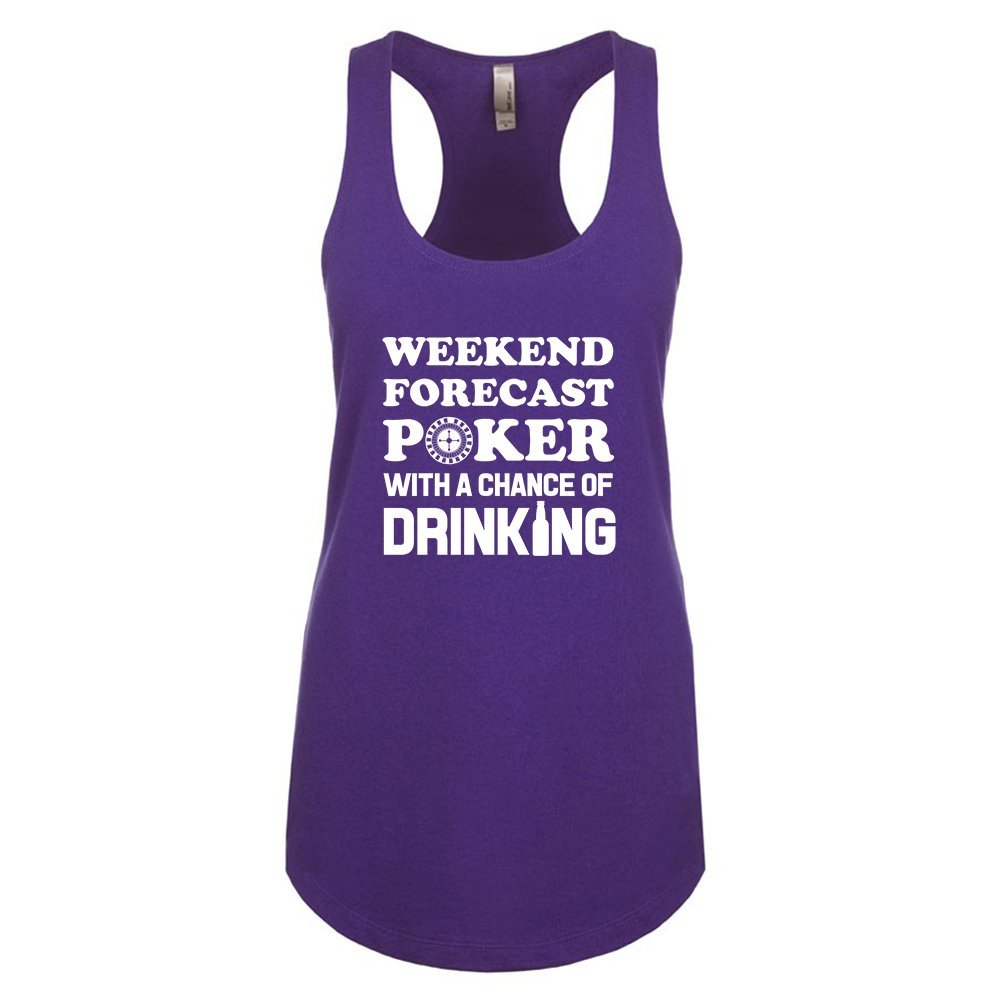 Mad Over Shirts Weekend Forecast Poker with a Chance of Drinking Unisex Premium Racerback Tank top