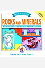 Janice VanCleave's Rocks and Minerals: Mind-Boggling Experiments You Can Turn Into Science Fair Projects (Spectacular Science Project Book 11) Kindle Edition
