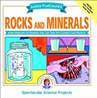Janice Vancleave's Rocks And Minerals: