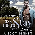 Ask Me to Stay: Honky Tonk Angels, Book 4 | Ciana Stone