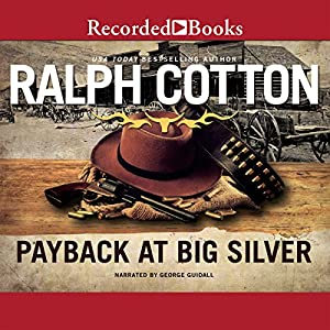 Payback at Big Silver Audiobook