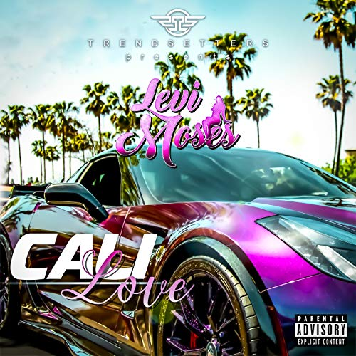 Cali Love [Explicit] ()