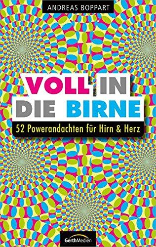 voll-in-die-birne-52-powerandachten-fr-hirn-herz