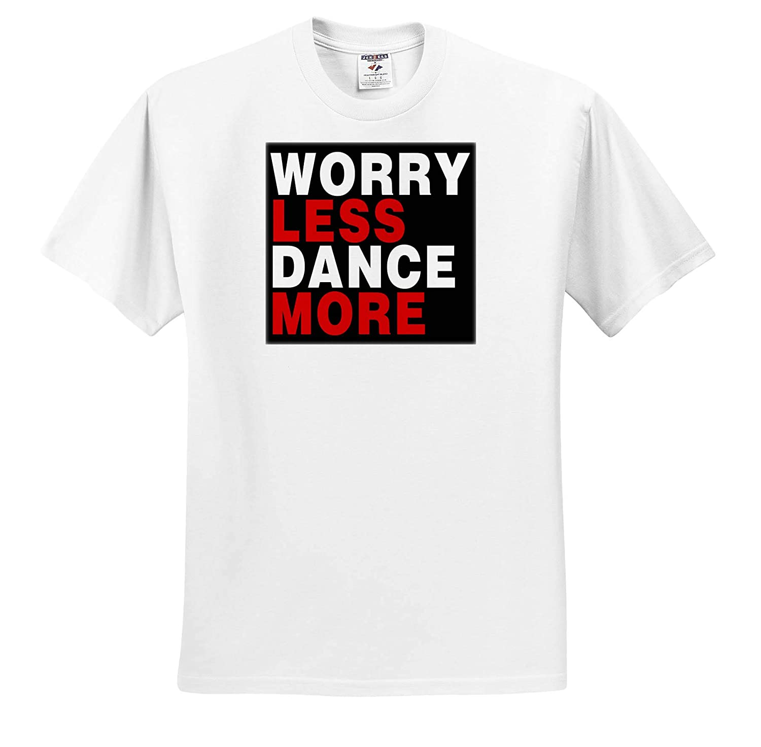 ts/_319305 3dRose Anne Marie Baugh Quotes and Sayings Adult T-Shirt XL Worry Less Dance More