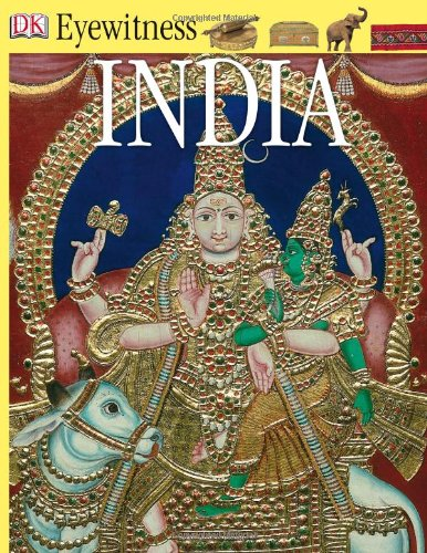 India (Eyewitness Books) Hardcover – July 12, 2002 Manini Chatterjee DK CHILDREN 0789489716 History - Middle East