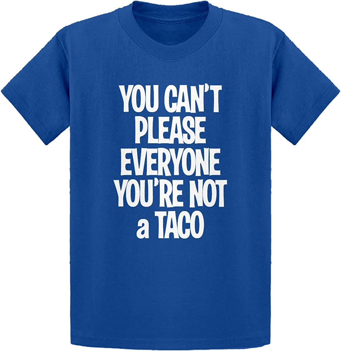 Youre not a Taco Kids T-Shirt