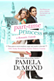 Part-time Princess (Royally Wed Romantic Comedy Book 1) (English Edition)