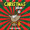 Christmas Jokes: Funny Christmas Jokes and Riddles for Kids