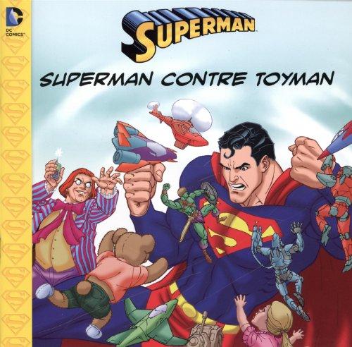 [B.E.S.T] Superman - Superman contre Toyman<br />[Z.I.P]