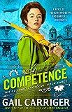 Competence (Custard Protocol Book 3)