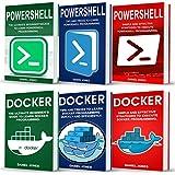 Programming for Beginners: 6 Books in 1- Powershell Programming (3 Book Series) & Docker Programming