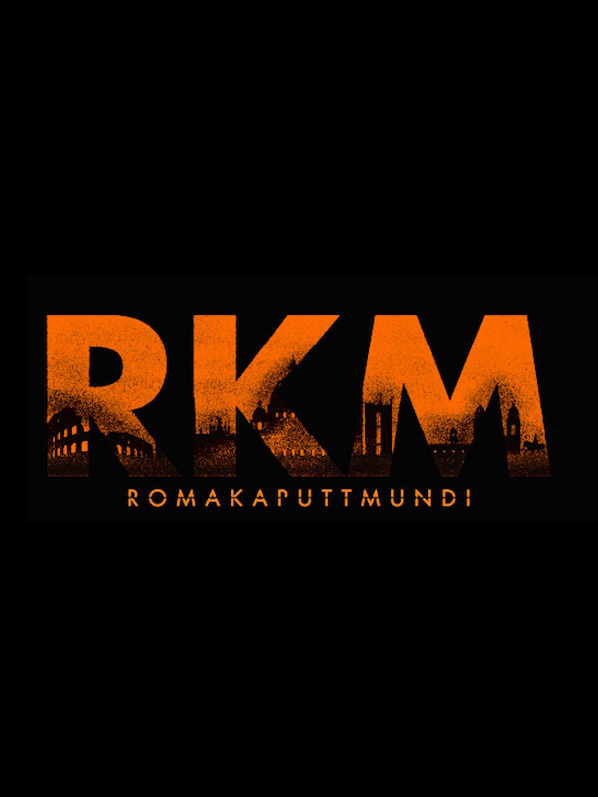 RKM Roma Kaputt Mundi