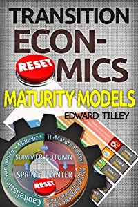Transition Economics Maturity Models: The Science of Sustainability