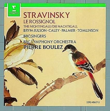 Igor Stravinsky: Le Rossignol - Pierre Boulez by Elektra / Wea: Amazon.it:  Musica
