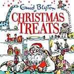 Christmas Treats: Contains 29 Classic Blyton tales | Enid Blyton