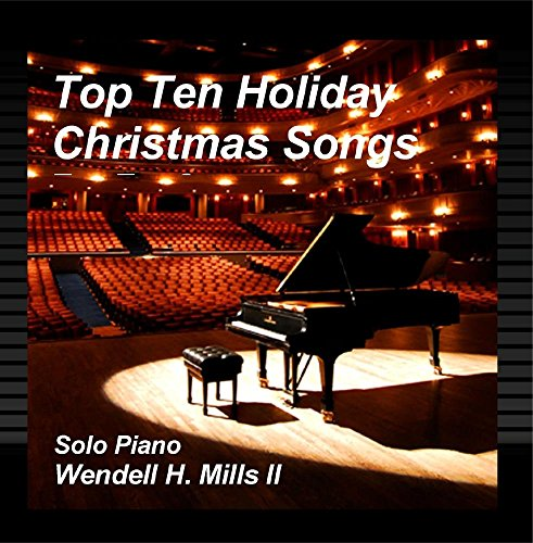 Top Ten Holiday Christmas Songs