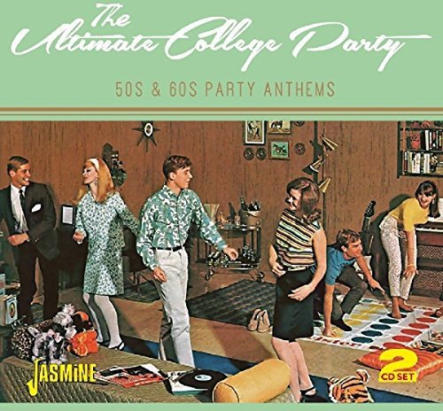 The Ultimate College Party - 50s & 60s Party Anthems [ORIGINAL RECORDINGS REMASTERED] 2CD ()