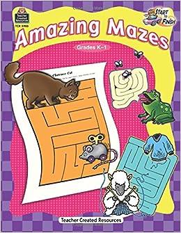 Amazing Mazes, Grades K-1 (Start to Finish Series)