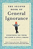 The Second Book of General Ignorance: Everything You Think You Know Is (Still) Wrong Livre Pdf/ePub eBook