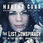 The List Conspiracy: Wallis Jones Series, Book 1 | Martha Carr