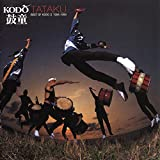 #4: Tataku: Best of Kodo II 1994-1999