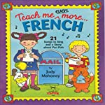 Teach Me Even More French  | Judy R Mahoney