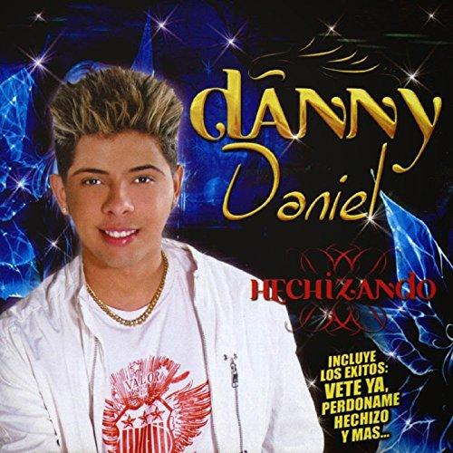 Danny Daniel Stream or buy for $8.91 · Hechizando