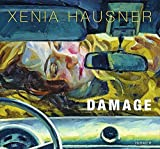 img - for Xenia Hausner: Damage by Xenia Hausner (2012-03-01) book / textbook / text book