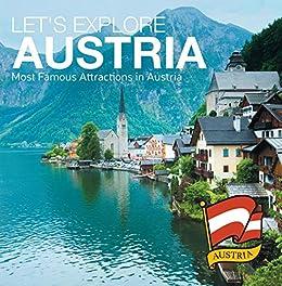 Amazon Com Let S Explore Austria S Most Famous Attractions In