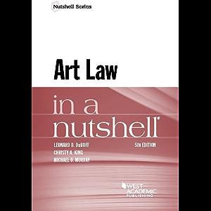 Art Law in a Nutshell (Nutshells)
