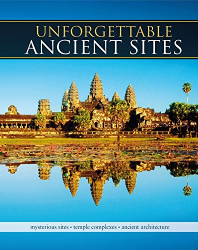 Architecture Ancient China - Unforgettable Ancient Sites: Mysterious Sites, Temple Complexes, Ancient Architecture