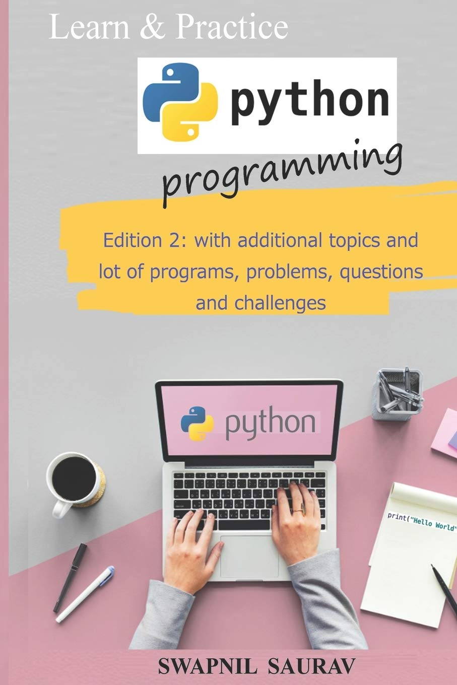 Learn and Practice Python Programming: Edition 2: 1 (Machine Learning Using Python)