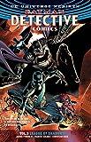 img - for Batman: Detective Comics Vol. 3: League of Shadows (Rebirth) (Batman: Detective Comics Universe Rebirth) book / textbook / text book