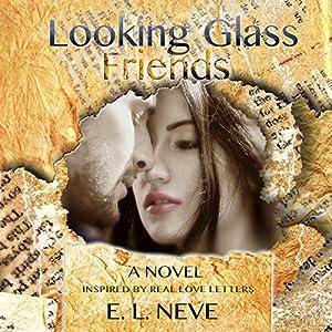 Looking Glass Friends Audiobook