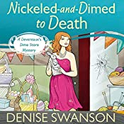 Nickled-and-Dimed to Death: A Devereaux's Dime Store Mystery, Book 2 | Denise Swanson