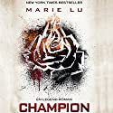 Champion (Legend 3) Audiobook by Marie Lu Narrated by Lise Ravn